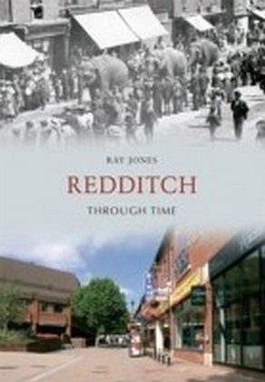 Redditch Through Time