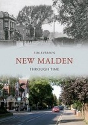 New Malden Through Time