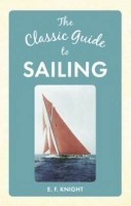 Classic Guide to Sailing