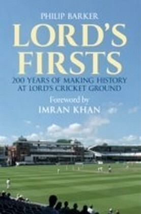 Lord's Firsts