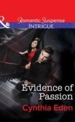 Evidence of Passion (Mills & Boon Intrigue) (Shadow Agents: Guts and Glory - Book 3)
