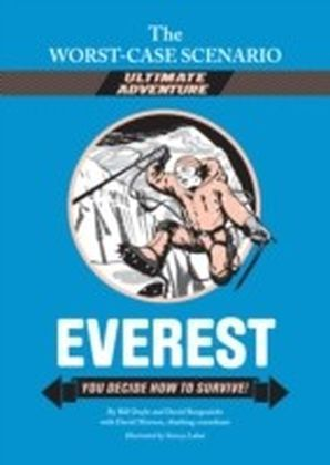 Worst-Case Scenario Ultimate Adventure Novel: Everest