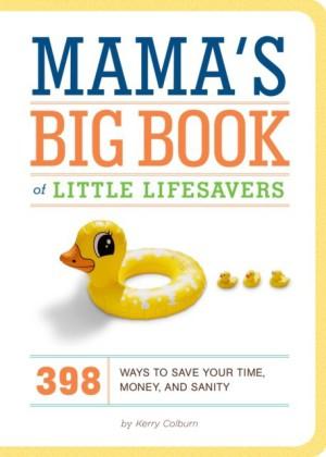 Mama's Big Book of Little Lifesavers