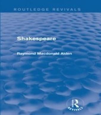 Shakespeare (Routledge Revivals)