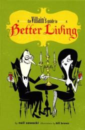 Villain's Guide to Better Living