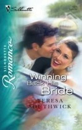 Winning Back His Bride