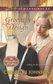 Groom by Design (Mills & Boon Love Inspired Historical) (The Dressmaker's Daughters - Book 1)