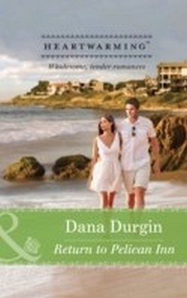 Return to Pelican Inn (Mills & Boon Heartwarming) (Love by Design - Book 1)