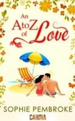 A to Z of Love (The Love Trilogy - Book 2)