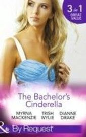 Bachelor's Cinderella (Mills & Boon By Request) (In Her Shoes... - Book 3)