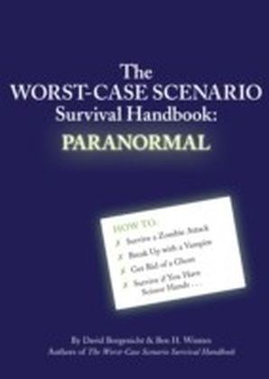 Worst-Case Scenario Survival Handbook: Paranormal