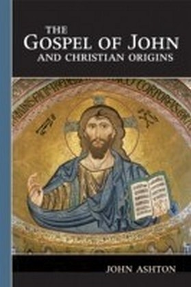 Gospel of John and Christian Origins