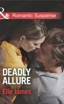 Deadly Allure (Mills & Boon Romantic Suspense)