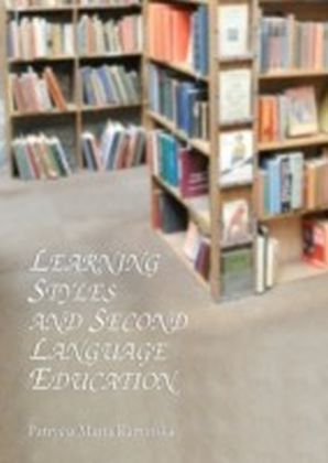 Learning Styles and Second Language Education