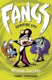 Fangs Vampire Spy Book 6
