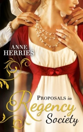 Proposals in Regency Society (Mills & Boon M&B)
