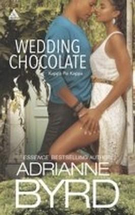 Wedding Chocolate (Mills & Boon Kimani Arabesque) (Kappa Psi Kappa - Book 1)