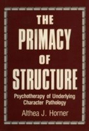 Primacy of Structure