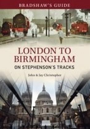 Bradshaw's Guide London to Birmingham