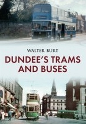 Dundee Trams & Buses