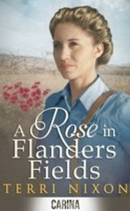 Rose in Flanders Fields (The Oaklands Manor Trilogy - Book 2)