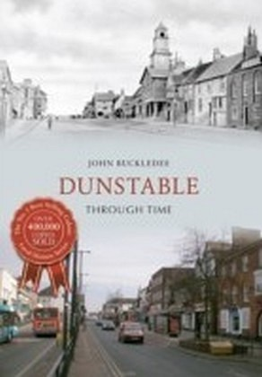 Dunstable Through Time