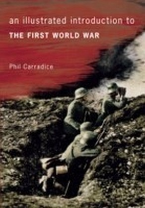 Illustrated Introduction to the First World War