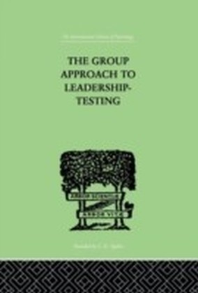 Group Approach To Leadership-Testing