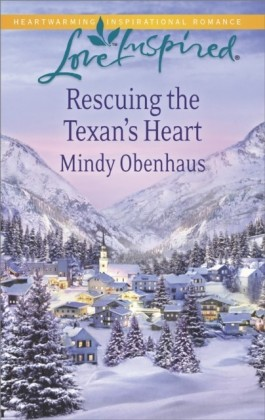 Rescuing the Texan's Heart (Mills & Boon Love Inspired)