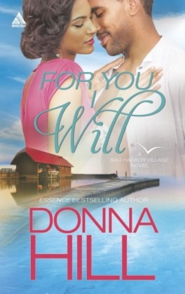 For You I Will (Mills & Boon Kimani Arabesque) (Sag Harbor Village - Book 4)
