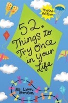52 Series: Things to Try Once in Your Life