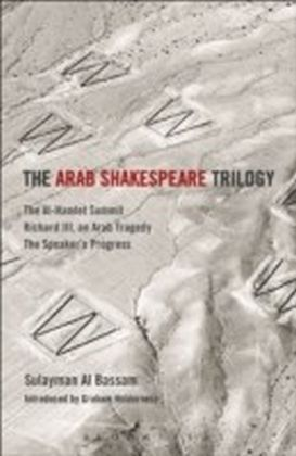 Arab Shakespeare Trilogy