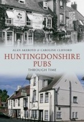 Huntingdonshire Pubs Through T