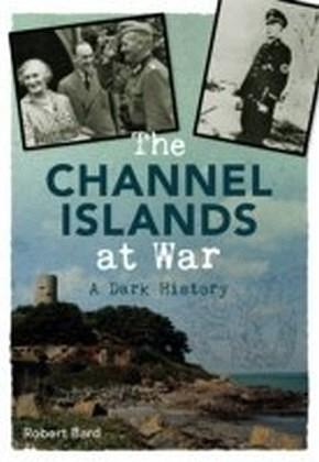 Channel Islands at War