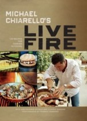 Michael Chiarello's Live Fire