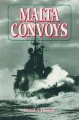 Malta Convoys 1940-42