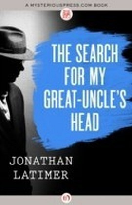Search for My Great-Uncle's Head