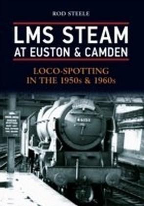 LMS Steam at Euston & Camden