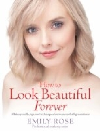 How To Look Beautiful Forever