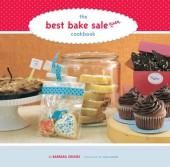 Best Bake Sale Ever Cookbook