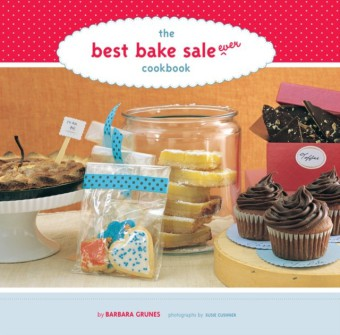 Best Bake Sale Ever Cookbook