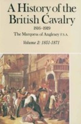 History of British Cavalry 1816-1919
