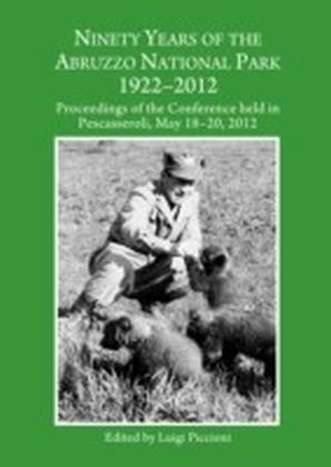 Ninety Years of the Abruzzo National Park 1922-2012