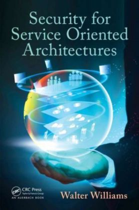 Security for Service Oriented Architectures