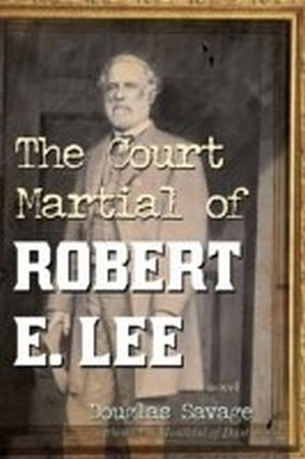 Court Martial of Robert E. Lee