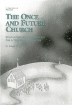 Once and Future Church