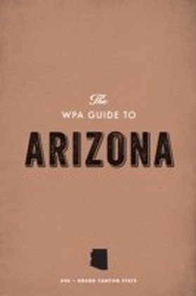 WPA Guide to Arizona