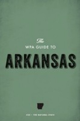 WPA Guide to Arkansas