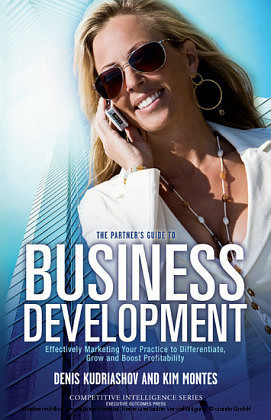 The Partner's Guide to Business Development