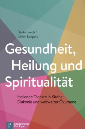 Gesundheit, Heilung und Spiritualität